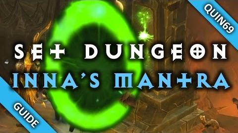 Diablo 3 Set Dungeon - Inna's Mantra (Mastery How To Patch 2.4)