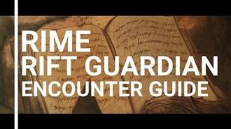 Rift guardian encounters - RIME