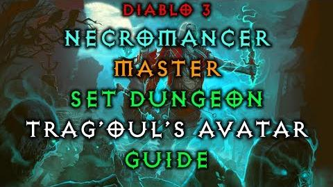 Diablo 3 Necromancer Trag Oul's Avatar Set Dungeon How to Master Guide Live Patch 2