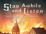 Stay Awhile and Listen: Heaven, Hell, and Secret Cow Levels