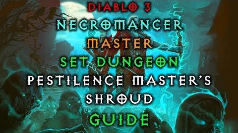 Diablo 3 Necromancer Pestilence Master's Shroud Set Dungeon How to Master Guide Live Patch 2.6