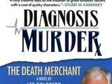 Diagnosis Murder: The Death Merchant