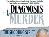 Diagnosis Murder: The Shooting Script