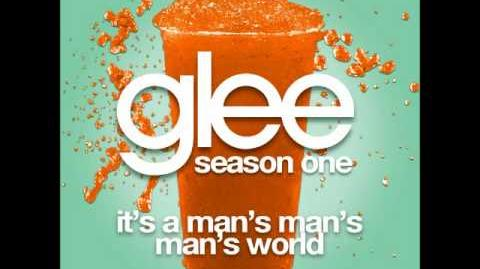 Glee - It's A Man's Man's Man's World (DOWNLOAD MP3 LYRICS)