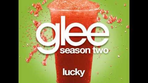 Glee - Lucky (DOWNLOAD MP3 LYRICS)