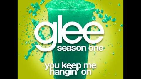Glee - You Keep Me Hangin' On