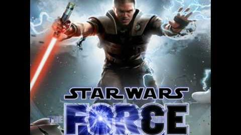 Star Wars The Force Unleashed Music- The Force Unlesahed