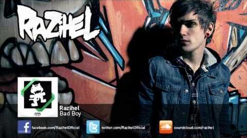 Razihel - Bad Boy
