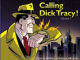 Calling Dick Tracy! Vol. 1