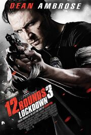 DHS- Lockdown (A.K.A. 12 Rounds 3) movie poster