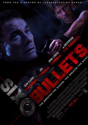 DHS- 6 Bullets movie poster