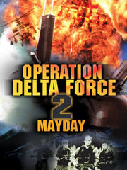 DHS- Operation Delta Force 2 Mayday foreign movie cover
