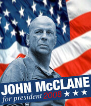 John McClane for President 2008 fan made poster