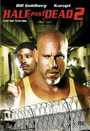DHS- Half Past Dead 2 DVD cover