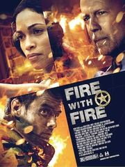 DHS- Fire with Fire (2012) movie poster