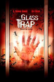 DHS- Glass Trap (2005) movie poster