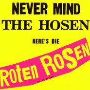 Never Mind the Hosen - Here's Die Roten Rosen (Album)