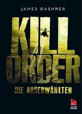 Die Auserwählten – Kill Order