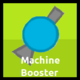 Machine Booster