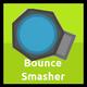 Bounce Smasher