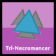 Triple Tri-Necromancer