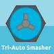 Tri Auto Smasher