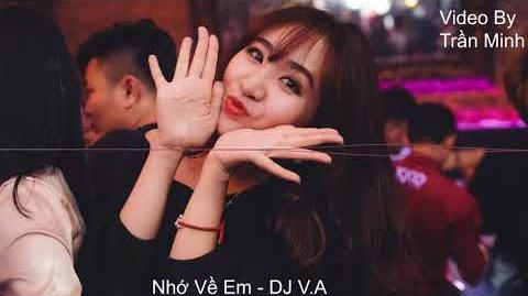 Nhớ Về Em - DJ V.A