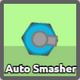 Auto Smasher