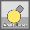 Arena Closer 2.0