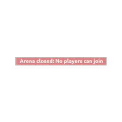 The Notification that displays when the Arena starts to close.
