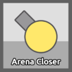 Arena Closer ( Early Version )