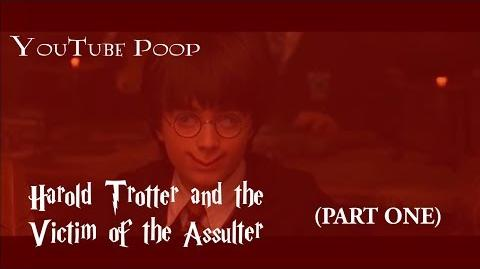 Harold Trotter and the Victim of the Assulter (Part One)
