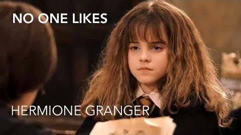 No One Likes Hermione
