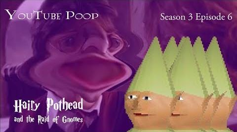 -YTP- Hairy Pothead and the Raid of the Gnomes
