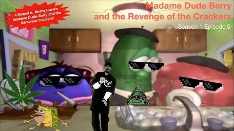 YTP Veggie64 Bloopers- Madame Dude Berry and the Revenge of the Crackers
