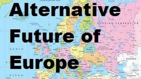 "Alternative Future of Europe Part 3 - ""Rising Powers"""