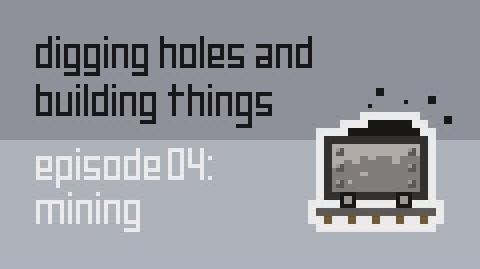 Dig Build Live Episode 4 Mining