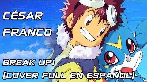 ·CÉSAR FRANCO·「Break Up! ~¡Despierta!~」(Cover en español) -New Mix-