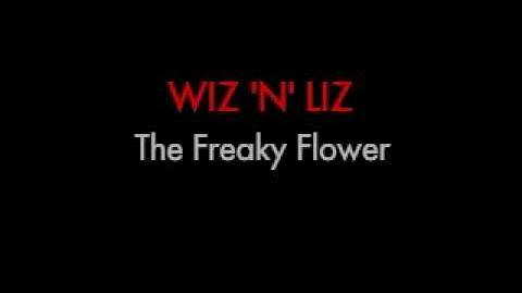 Wiz 'n' Liz Boss The Freaky Flower