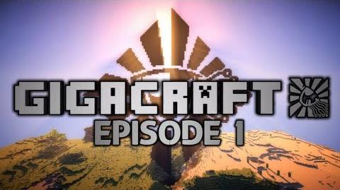 GIGACRAFT - Episode 1