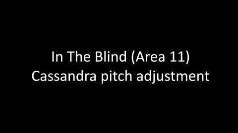In The Blind by Area 11 Cassandra pitch adjustment