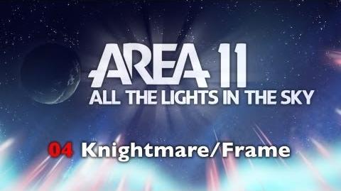 Area 11 - Knightmare Frame
