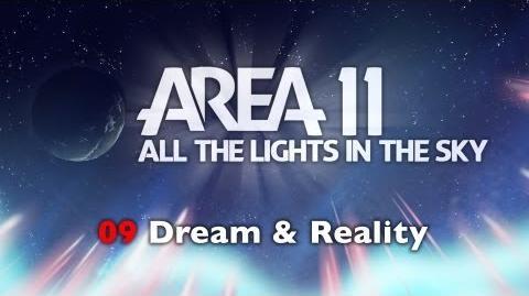 Area 11 - Dream & Reality