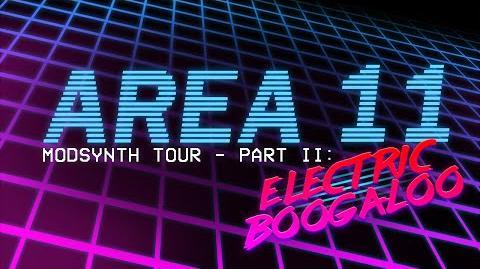 Area 11 - Modsynth Tour - Part II Tour Trailer