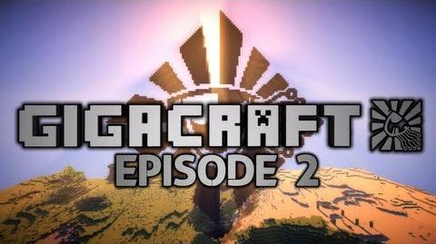 GIGACRAFT - Episode 2