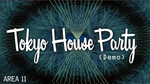 Tokyo House Party (Demo)