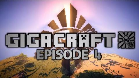 GIGACRAFT - Episode 4