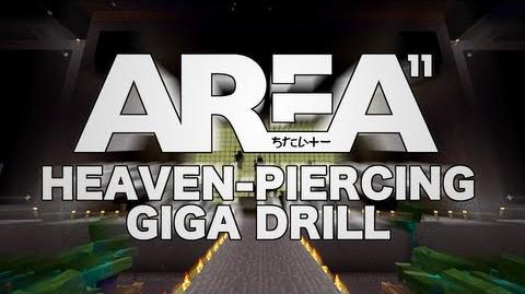 Area 11 -「Heaven-Piercing Giga Drill」【Blackline Edition】