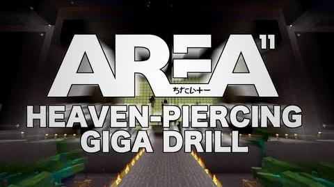Area 11 -「Heaven-Piercing Giga Drill」【Blackline Edition】
