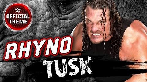 Rhyno - Tusk (Entrance Theme)